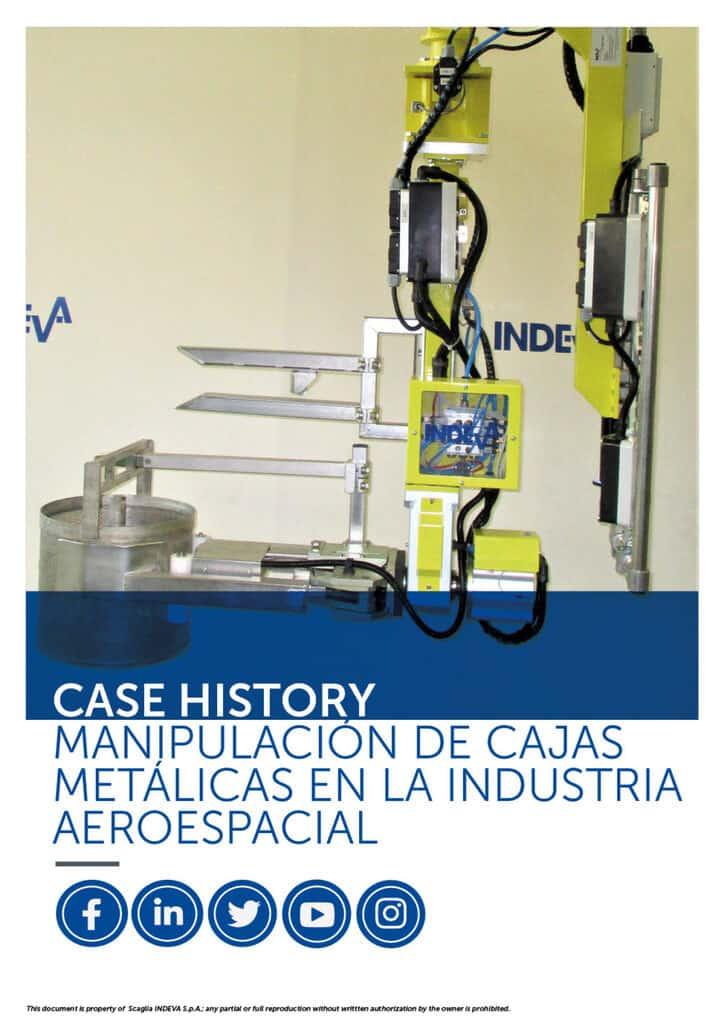 Casos INDEVA: manipulación de cajas metálicas en la industria aeroespacial en total ergonomía y seguridad, aumentando la productividad.