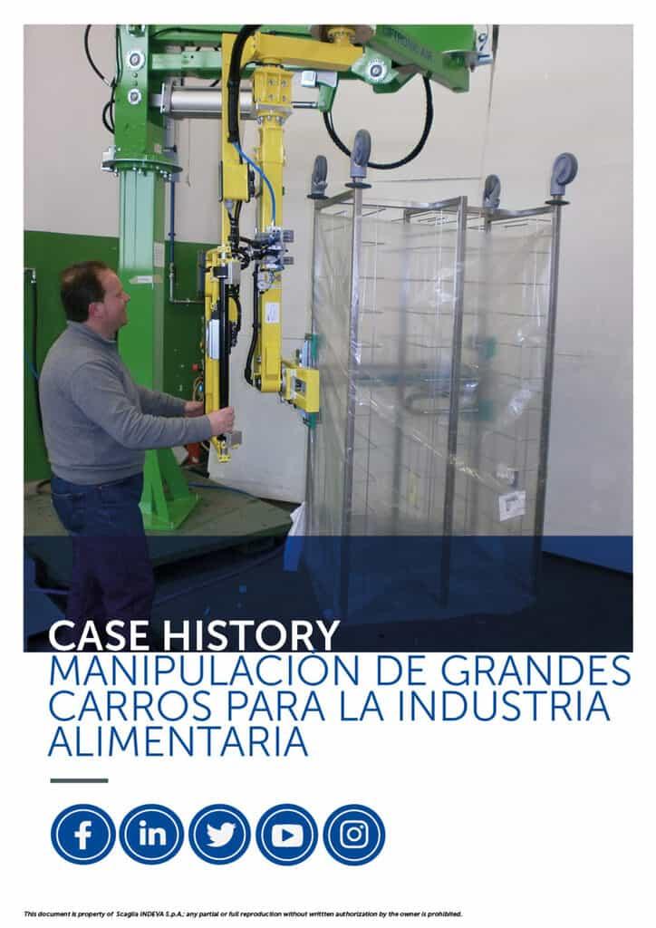 Historias de éxito de Indeva: manipulación de grandes camiones para la industria alimentaria, aumento de la ergonomía y la seguridad dentro de la empresa.